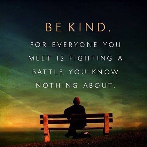 Image result for you never know what battles others are fighting